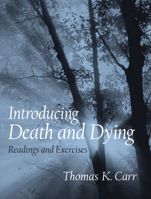 death and dying term paper The following paper is designed to provide you with information about how to prepare in advance for your own death,  death and dying introduction.