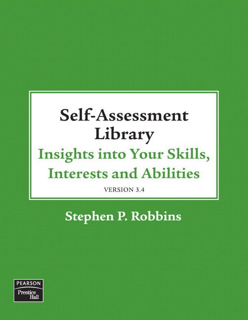 organizational behavior self assessment Description prentice hall's self-assessment library is a unique learning tool that allows students to assess their knowledge, beliefs, feelings, and actions in regard to a wide range of personal skills, abilities, and interests.