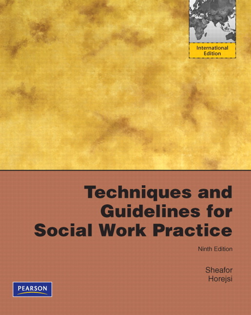 guidelines for social worker Techniques and guidelines for social work practice, 10/e demonstrates the unique place of social work among the helping professions readers will gain insight into the social worker's professional roles, guiding principles, and the importance of evidence-based practice.