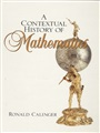 Contextual History of Mathematics, A