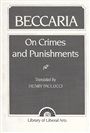 Beccaria:On Crime and Punishments