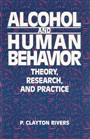 Alcohol and Human Behavior