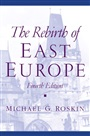 Rebirth of East Europe, The