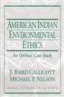 American Indian Environmental Ethics