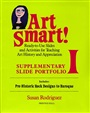 Art Smart! Supplementary Slide Portfolio I