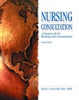 Nursing Consultation:A Framework for Working with Communities