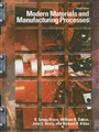 Modern Materials and Manufacturing Processes - R. Bruce - 9780130946980 - Mechanical Engineering - Manufacturing