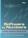 Software by Numbers:Low-Risk, High-Return Development