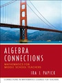 Algebra Connections