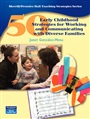 50 Early Childhood Strategies for Working and Communicating with Diverse Families - Janet Gonzalez-Mena - 9780131888579 - Education - Early Childhood Education (159)