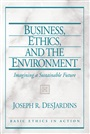 Business, Ethics, and the Environment