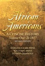 African Americans:A Concise History, Volume I (Chapters 1-13) - Darlene Hine - 9780131925854 - American Studies - American Studies