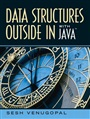 Data Structures Outside-In with Java - Sesh Venugopal - 9780131986190 - Computer Science - Programming for Engineers (116)