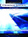 Comparative Criminal Justice Systems:A Topical Approach - Philip Reichel - 9780132392549 - Law and Criminology - Criminology