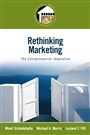 Rethinking Marketing - Minet Schindehutte - 9780132393898 - Management - Small Business/Entrepreneurship (104)