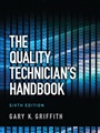Quality Technician's Handbook, The