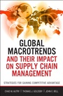 Global Macrotrends and Their Impact on Supply Chain Management