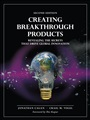 Creating Breakthrough Products:Revealing the Secrets that Drive GlobalInnovation - Jonathan Cagan - 9780133011425