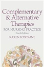 Complementary and Alternative Therapies for Nursing Practice