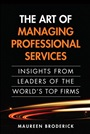 Art of Managing Professional Services, The