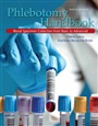 Phlebotomy Handbook Plus NEW MyHealthProfessionsLab with Pearson eText -- Access Card Package