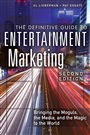 Definitive Guide to Entertainment Marketing, The