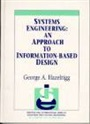 Systems Engineering:An Approach to Information-Based Design