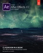 Access Code Card for Adobe After Effects CC Classroom in a Book - Lisa Fridsma - 9780135299715 (94)
