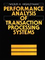 Performance Analysis of Transaction Processing Systems - Wilbur Highleyman - 9780136570080 (90)