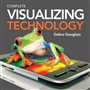Visualizing Technology, Complete with Student CD - Debra Geoghan - 9780137056347 - MIS (Management Information Systems) - Computer Concepts