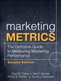 Marketing Metrics:The Definitive Guide to Measuring Marketing Performance - Paul Farris - 9780137058297