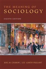 Meaning of Sociology, The
