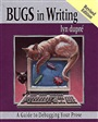 BUGS in Writing, Revised Edition:A Guide to Debugging Your Prose