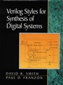 Verilog Styles for Synthesis of Digital Systems