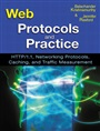 Web Protocols and Practice - BalachanderKrishnamurthy - 9780201710885 - Internet & Web-Design - Grundlagen (106)