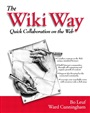 Wiki Way, The - Bo Leuf - 9780201714999 - Internet & Web-Design - Grundlagen (76)