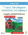 Java™ Developers Almanac 1.4, Volume 1, The