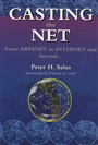 Casting the Net - Peter H. Salus - 9780201876741 - Computer Science - Internet/Multimedia/eBusiness (99)