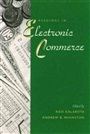 Readings in Electronic Commerce
