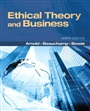 Ethical Theory and Business - Denis Arnold - 9780205169085 - Philosophy - Ethics