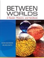 Between Worlds - Susan Bachmann - 9780205251261 - English Composition - Freshman Composition (92)