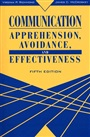 Communication:Apprehension, Avoidance, and Effectiveness - Virginia Richmond - 9780205279821 (92)
