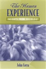 Human Experience, The:Insights from Sociology