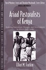 Ariaal Pastoralists of Kenya:Studying Pastoralism, Drought, and Development in Africa's Arid Lands (Part of the Cultural Survival Studies i - Elliot Fratkin - 9780205391424 - Anthropology - Social and Cultural Anthropology