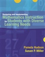 Designing and Implementing Mathematics Instruction for Students with Diverse Learning Needs - Pamela P Hudson - 9780205442065 - Education - Special Education (157)