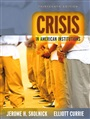 Crisis in American Institutions - Jerome Skolnick - 9780205472154 - Sociology & Cultural Studies - Introductory Sociology