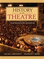 History of the Theatre, Foundation Edition - Oscar G. Brockett - 9780205473601 - Theatre - General Theatre (106)