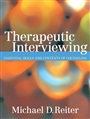 Therapeutic Interviewing:Essential Skills and Contexts of Counseling - Michael Reiter - 9780205529513