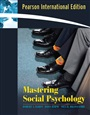 Mastering Social Psychology - RobertBaron - 9780205532698 - Psychology - Social and Applied Psychology