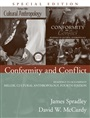 Conformity and Conflict:Readings to Accompany Miller, Cultural Anthropology